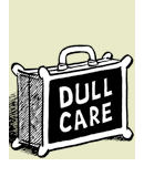 Dull Care
