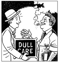 Click image to begin reading Dull Care.