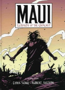 Maui - Legends of the Outcast